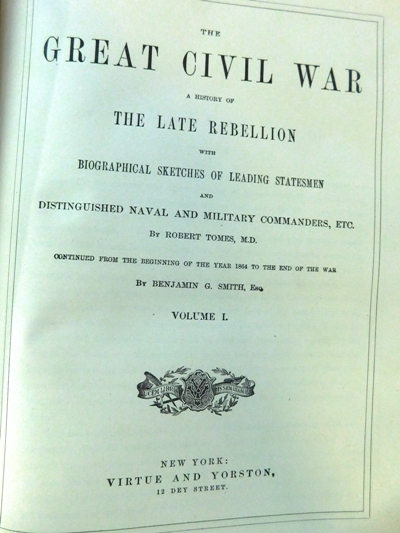 "#2~ 3 VOLUMES ""GREAT CIVIL WAR"" A History of the Late Rebellion"