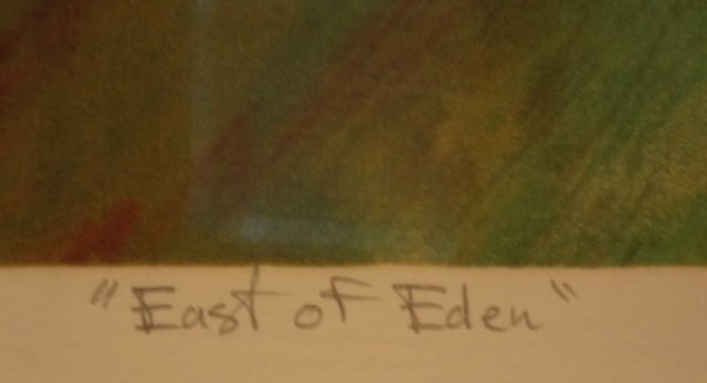 """VIEW 3~""""EAST OF EDEN"""" AUTHOUART~SIGNED, NUMBERED LITHO-FR/MATT"""